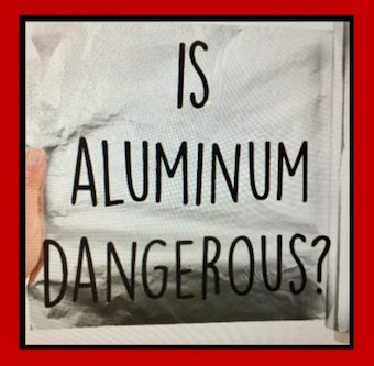 is-aluminum-foil-dangerous-to-your-health